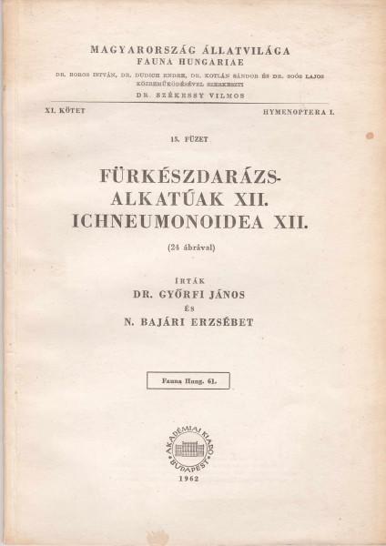Fürkészdarázs-alkatúak XII. - Ichneumonoidea XII.