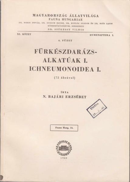 Fürkészdarázs-alkatúak I. - Ichneumonoidea I.