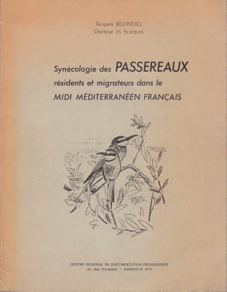 Synécologie des Passereaux résidents et migrateurs dans le midi méditerranéen Francais