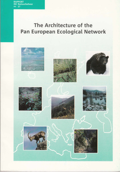 The Architecture of the Pan European Ecological Network: Suggestions for Concept and Criteria