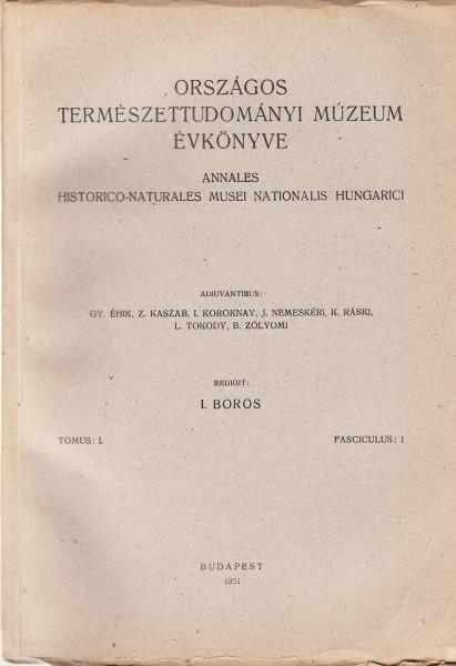 Annales Historico-Naturales Musei Nationalis Hungarici - Országos Természettudományi Múzeum Évkönyve: 1.(1951)