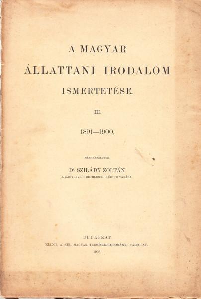 A magyar állattani irodalom ismertetése III. 1891-1900