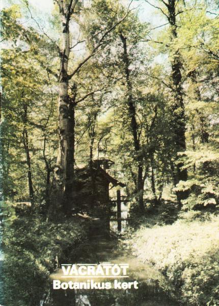 Vácrátót - Botanikus kert