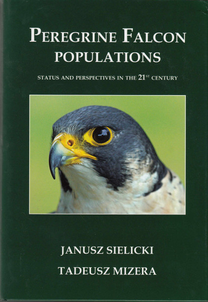 Peregrine Falcon Populations. Status and perspectives in the 21st century