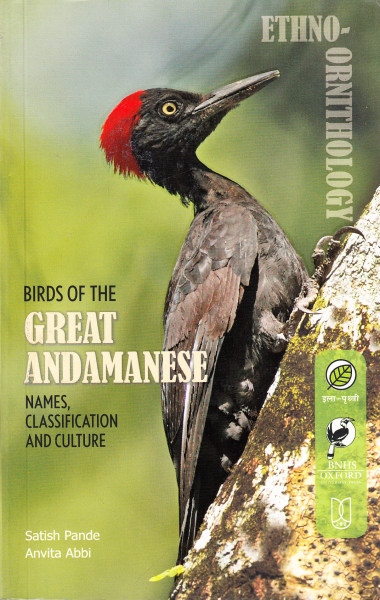 Ethno-Ornithology - Birds of the Great Andamanese. Names, Classification and Culture