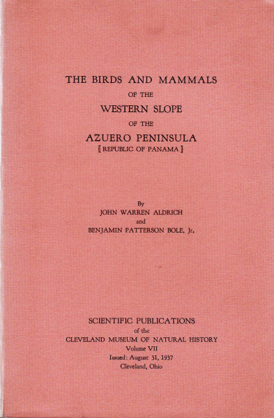 The Birds and Mammals of the Western Slope of the Azuero Peninsula