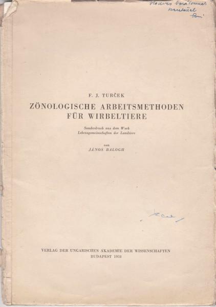 Zönologische Arbeitsmethoden für Wirbeltiere. Sonderdruck aus dem Werk Lebensgemeinschaften der Landtiere von János Balogh