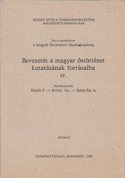 Bevezetés a magyar őstörténet kutatásának forrásaiba IV.: Történeti természettudományok és térképi források