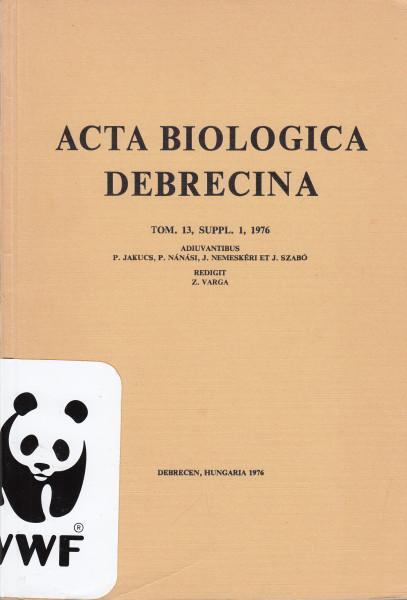 Acta Biologica Debrecina: 13.(1976) Suppl. 1.