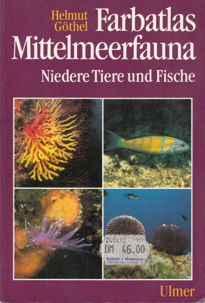 Farbatlas Mittelmeerfauna. Niedere Tiere und Fische