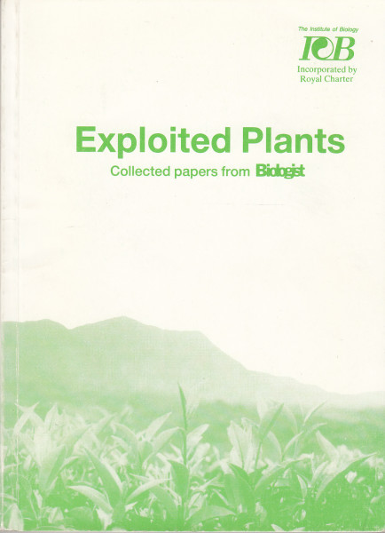 Exploited Plants. Collected papers from Biologist