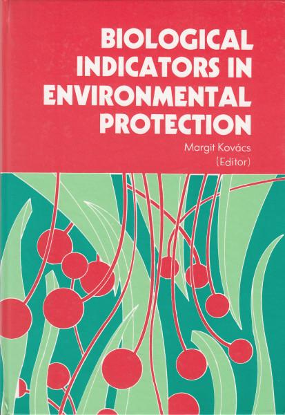 Biological Indicators in Environmental Protection