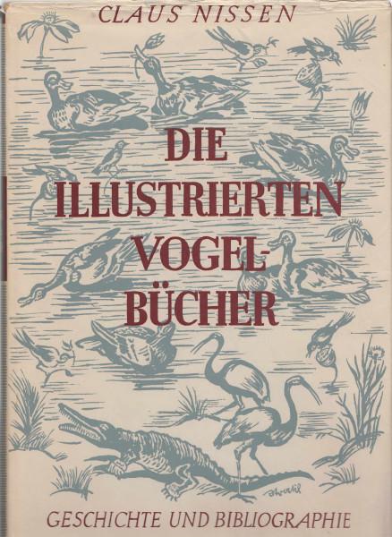 Die illustrierten Vogelbücher. Ihre Geschichte und Bibliographie
