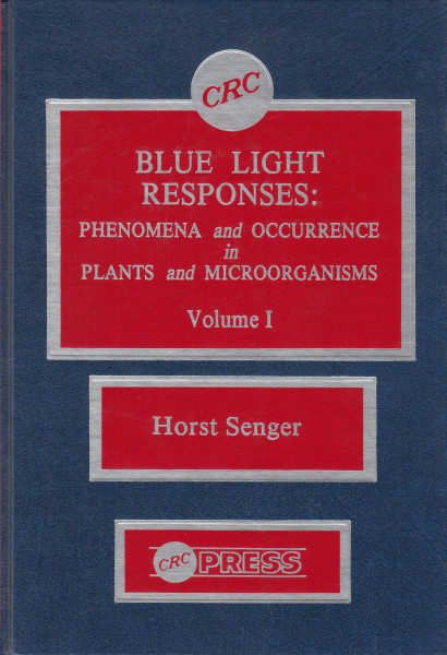 Blue Light Responses: Phenomena and Occurrence in Plants and Microorganisms. Volume I.