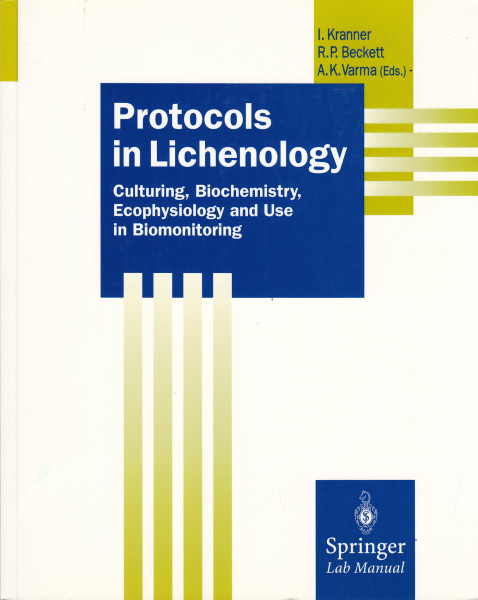 Protocols in Lichenology. Culturing, Biochemistry, Ecophysiology and Use in Biomonitoring