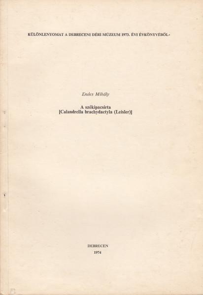 A székipacsirta [Calandrella brachydactyla (Leisler)]