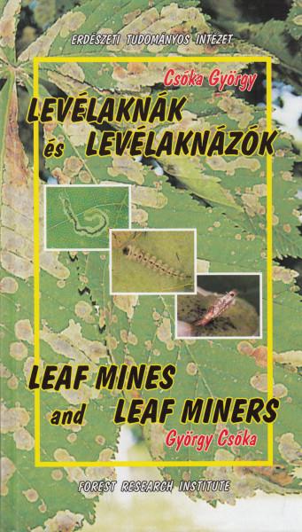 Levélaknák és levélaknázók - Leaf mines and leaf miners