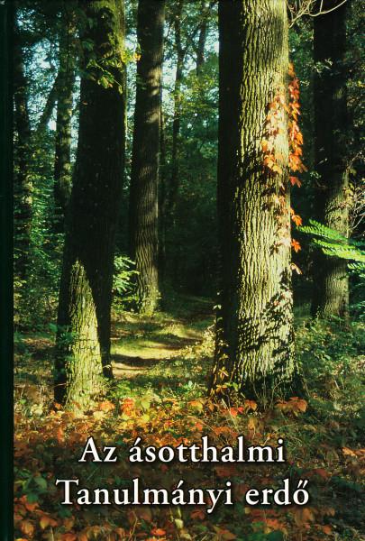 Az ásotthalmi tanulmányi erdő