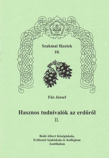 Hasznos tudnivalók az erdőről II.