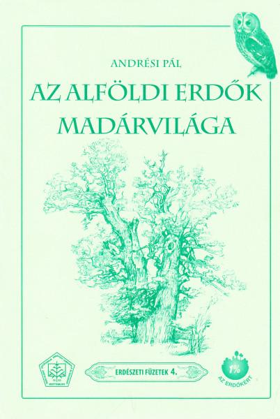 Az alföldi erdők madárvilága
