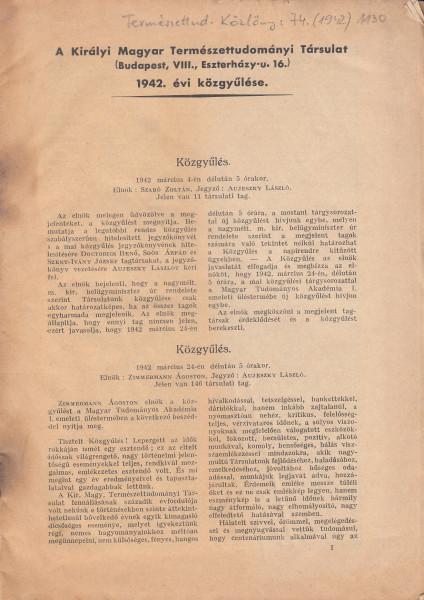 A Királyi Magyar Természettudományi Társulat (Budapest, VIII., Eszterházy u. 16.) 1942. évi közgyűlése