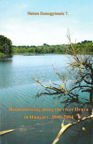 Biomonitoring along the river Drava in Hungary. 2000-2004.