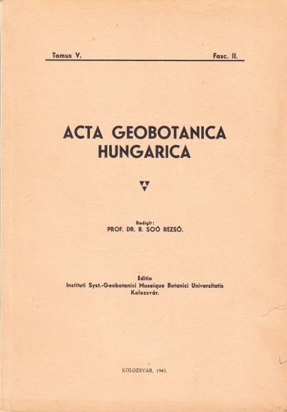 Acta Geobotanica Hungarica: 2.(1938/39)2., 3.(1940), 4.(1940/42)1.,2., 5.(1942)1.,2.