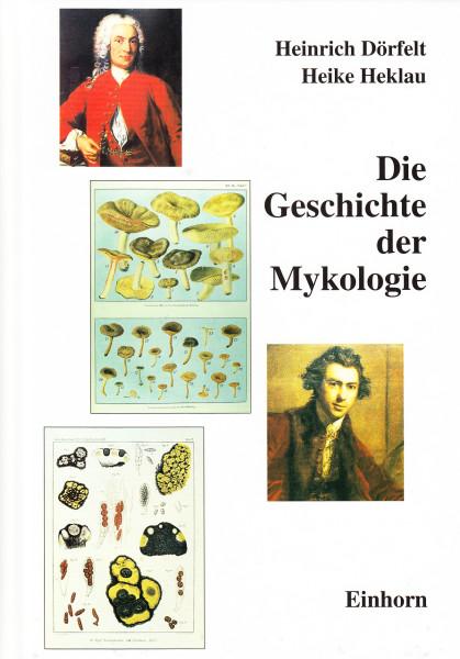 Die Geschichte der Mykologie
