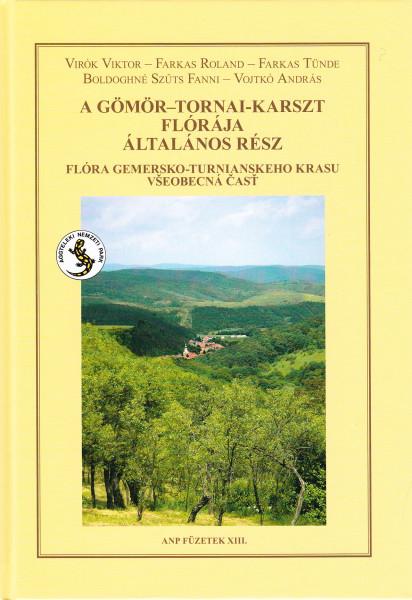 A Gömör-Tornai-Karszt flórája. Általános rész - Flóra Gemersko-Turnianskeho Krasu. Vseobecná cast