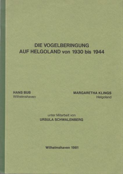 Die Vogelberingung auf Helgoland von 1930 bis 1944.