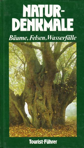 Naturdenkmale Bäume, Felsen, Wasserfälle