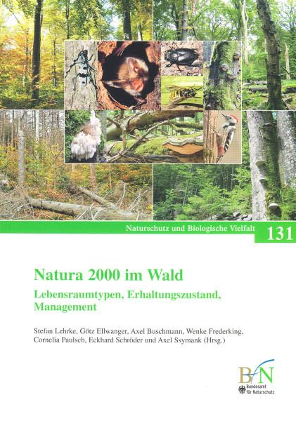 Natura 2000 im Wald. Lebensraumtypen, Erhaltungszustand, Management