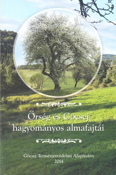Őrség és Göcsej hagyományos almafajtái