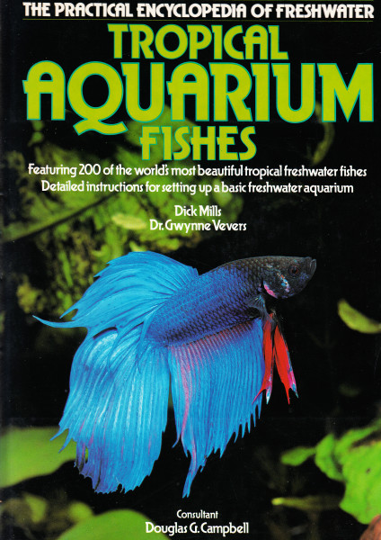 The Practical Encyclopedia of Freshwater Tropical Aquarium Fishes