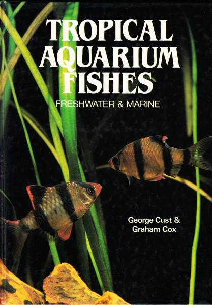 Tropical Aquarium Fishes. Fershwater & Marine